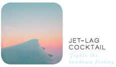 JET-LAG COCKTAIL